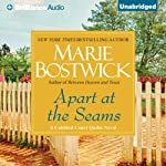 Apart at the Seams: Cobble Court Quilts, Book 6 (       UNABRIDGED) by Marie Bostwick Narrated by Renee Raudman, Joyce Bean