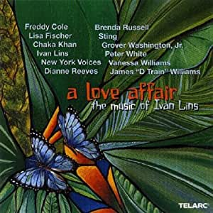 A Love Affair: The Music Of Ivan Lins