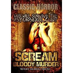 Scream Bloody Murder: Classic Horror