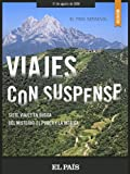 Viajes con suspense (Spanish Edition)