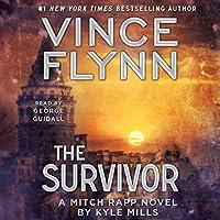 The Survivor Hörbuch von Vince Flynn, Kyle Mills Gesprochen von: George Guidall