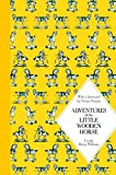 Adventures of the Little Wooden Horse (Macmillan Classics)