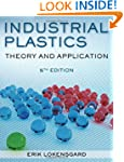 Industrial Plastics: Theory and Appli...