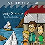 Salty Summer: The Nautical Mile Series, Book 1 | Donna Danielle McCartney