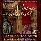 img - for A Vintage from Atlantis: Collected Fantasies of Clark Ashton Smith, Book 3 book / textbook / text book