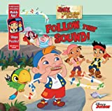 Melinda La Rose Follow That Sound! (Jake and the Never Land Pirates)