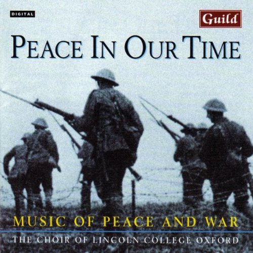 Peace In Our Time - Music of Peace and War