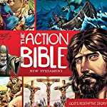 The Action Bible New Testament: God's Redemptive Story | David C. Cook,Doug Mauss (editor)