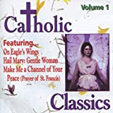 Catholic Classics, Vol. 1
