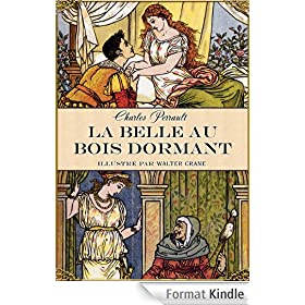 La Belle au bois dormant (�dition illustr�e)