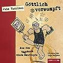 Göttlich versumpft: Aus dem Tagebuch eines Saufkopfs Hörbuch von Juha Vuorinen Gesprochen von: Ingo Naujoks