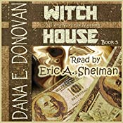 Witch House: Detective Marcella Witch's Series, Book 5 | Dana E. Donovan