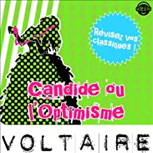 Candide ou l'Optimisme: Explication de texte (Collection Facile à Lire) | Livre audio Auteur(s) :  Voltaire, René Bougival Narrateur(s) : Laurence Wajntreter, Philippe Carriou