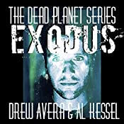 Exodus: Dead Planet, Book 1 | [Drew Avera]