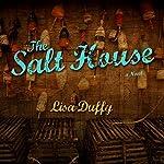 The Salt House: A Novel | Lisa Duffy
