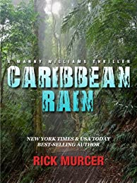 Caribbean Rain (The 4th Manny Williams Thriller)