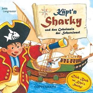 Käpt'n Sharky und das Geheimnis der Schatzinsel Hörspiel