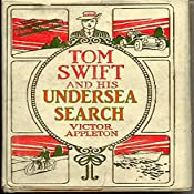 Tom Swift and His Undersea Search: The Treasure on the Floor of the Atlantic | Victor Appleton
