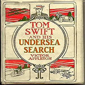 Tom Swift and His Undersea Search Audiobook