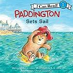Paddington Sets Sail | Michael Bond