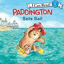 Paddington Sets Sail | Livre audio Auteur(s) : Michael Bond Narrateur(s) : Christian Coulson