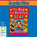 The Bed and Breakfast Star | Jacqueline Wilson