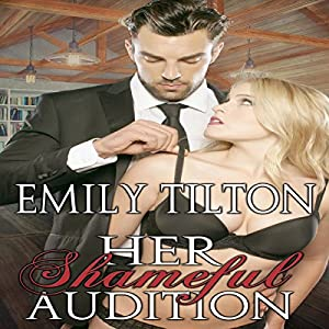 Her Shameful Audition Audiobook