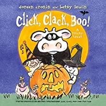 Click, Clack, Boo!: A Tricky Treat (       UNABRIDGED) by Doreen Cronin Narrated by Maurice England