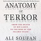 Anatomy of Terror: From the Death of bin Laden to the Rise of the Islamic State Hörbuch von Ali Soufan Gesprochen von: Aaron Abano
