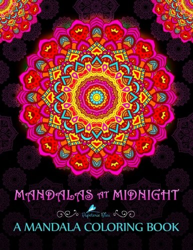 Mandalas At Midnight: A Mandala Colouring Book: A Unique Black Background Paper Mindfulness Adult Colouring Book For Men Ladies Teens Children & ... For Spiritual Inspirational Zen Meditation