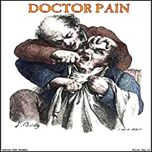 Doctor Pain Audiobook by Jeffrey Jeschke Narrated by Forris Day Jr
