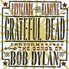 Postcards Of The Hanging: Grateful Dead Perform The Songs Of Bob Dylan
