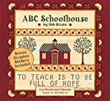 img - for ABC Schoolhouse 2007 Calendar: A 17-month Calendar August '06-december '07 book / textbook / text book