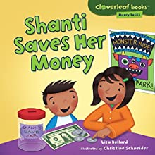 Shanti Saves Her Money Audiobook by Lisa Bullard Narrated by  Intuitive