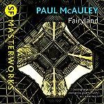 Fairyland | Paul McAuley