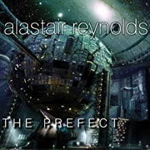 The Prefect (       UNABRIDGED) by Alastair Reynolds Narrated by John Lee