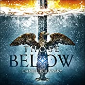 Those Below: The Empty Throne, Book 2 | Daniel Polansky