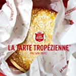 La tarte trop�zienne : 1955, Saint-Tr...