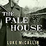 The Pale House: Gregor Reinhardt, Book 2