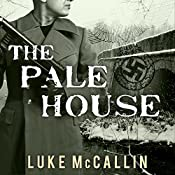 The Pale House: Gregor Reinhardt, Book 2 | [Luke McCallin]