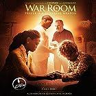 War Room: Prayer Is a Powerful Weapon Hörbuch von Chris Fabry Gesprochen von: Chris Fabry