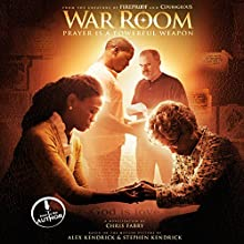 War Room: Prayer Is a Powerful Weapon Audiobook by Chris Fabry Narrated by Chris Fabry