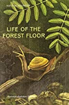 Life On The Forest Floor : (Nature Program :…