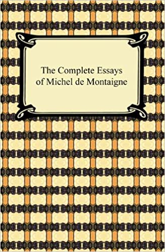 The Essays of Montaigne - Wikisource, the free online library
