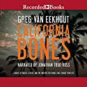 California Bones (       UNABRIDGED) by Greg van Eekhout Narrated by Jonathan Todd Ross