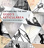 """Untangling the Web: Gego's """"Reticulárea,"""" An Anthology of Critical Response (Museum of Fine Arts, Houston) (English and Spanish Edition)"""
