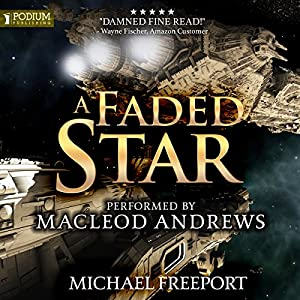 A Faded Star, Book 1 - Michael Freeport