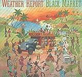 Weather Report: Black Market LP VG++/NM Canada Columbia WPC 34099