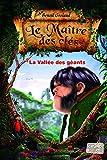 Le Maître des clés, tome 5 : La vallée des géants