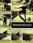 Absolute Beginners: Skateboard Street...